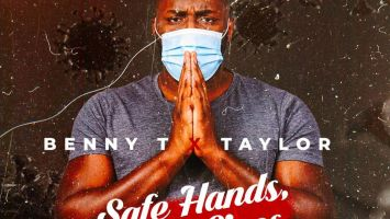 Benny T & Taylor - Safe Hands, Save Lives