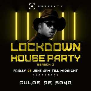 Culoe De Song - Lockdown House Party Season 2