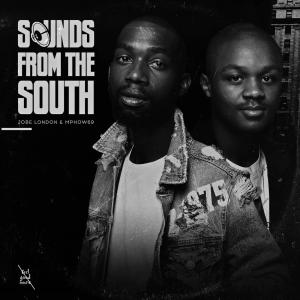 Jobe London & Mphow69 - Sounds from the South EP