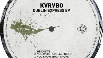 KVRVBO - Dublin Express EP