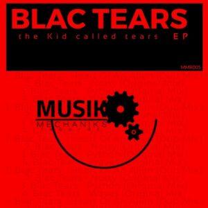 Blac Tears - The Kid Called Tears EP