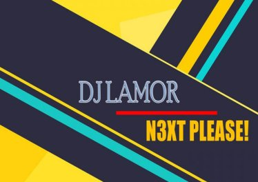 DJ Lamor - N3xt Please! EP