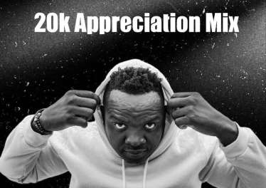 Dj Kabila - 20K Appreciation Mix