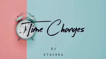 Dj S'therra - Time Changes