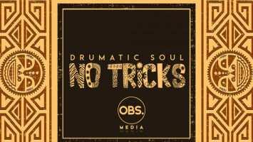 Drumatic Soul - No Tricks EP