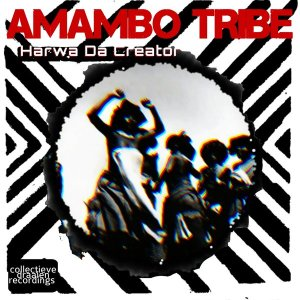 Harwa Da Creator - Amambo Tribe (Original Mix)