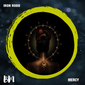 Iron Rodd - Mercy EP