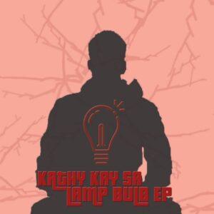 Kathy Kay SA - Lamp Bulb EP