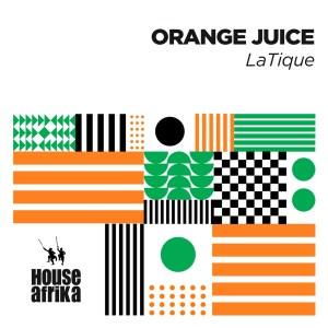 LaTique - Orange Juice
