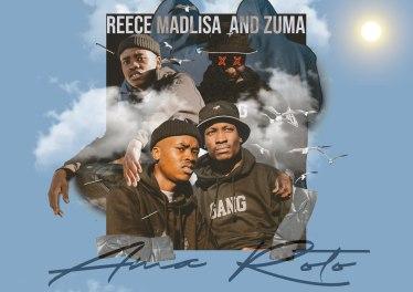 Reece Madlisa & Zuma - Ama Roto EP