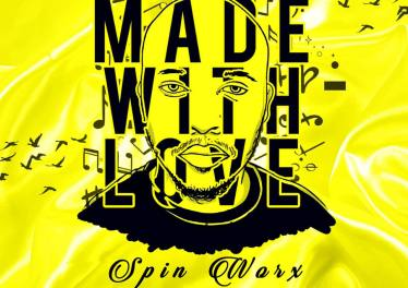 Spin Worx - in2deep Records Presents Made With Love