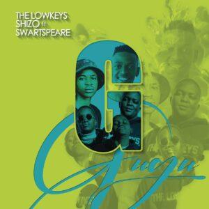 The Lowkeys & Shizo - Gugu (feat. Swartspeare)