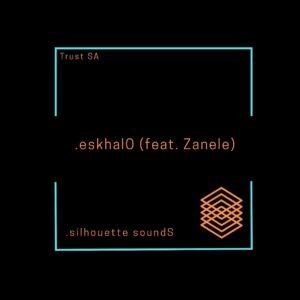 Trust SA - eskhalO (feat. Zanele)