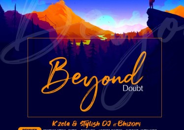 K'zela & Stylish Dj feat. Bhizori - Beyond Doubt (Remixes)