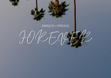 Darque - Forever (feat. Presss)