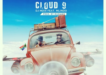 Dj Mdix - Cloud 9 (feat. Mlindo The Vocalist)