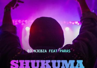 Dj Njebza feat. Paras - Shukuma