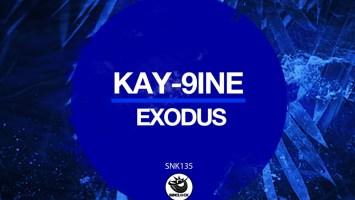 Kay-9ine - Exodus (Original Mix)