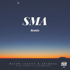 Major League Djz & Abidoza ft. Nasty C - SMA (Amapiano Remix)