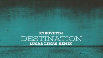 XtrovetDJ - Destination (XtrovetDJ In Motion Mix)