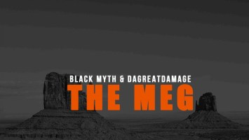 Black Myth & DaGreatDamage - The Meg