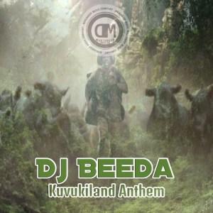 DJ Beeda - Kuvukiland Anthem (Original Mix)