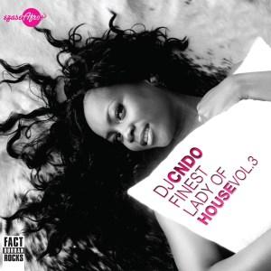 DJ Cndo - Finest Lady of House, Vol. 3 (Album 2014)