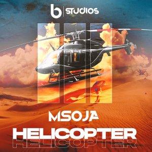 DJ Msoja SA - Helicopter