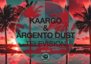 KAARGO & Argento Dust - Television (Original Mix)