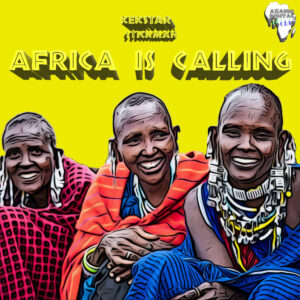 Kek'Star & Stickman - Africa Is Calling EP
