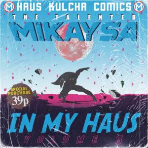 MikaySA - In My Haus Vol.3 EP