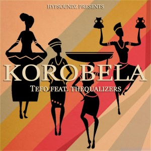 Tefo - Korobela (feat. Thequalizers)
