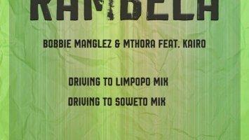 Bobbie Manglez & Mthora - Rambela (feat. Kairo)