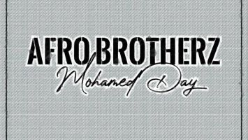Afro Brotherz - Mohamed Day