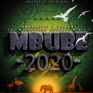 BokkieUlt, Cuebur, M.O.T.I & The Mahotella Queens - Mbube 2020