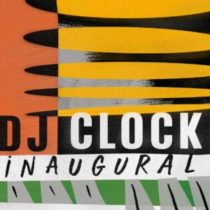 DJ Clock - iNaugural EP
