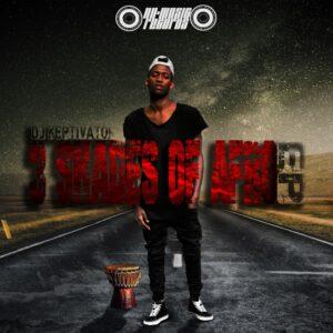 DJ Keptivator - 3 Shades Of Afro EP
