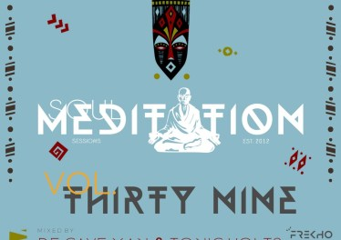 De Cave Man & TonicVolts - Soul Meditation Sessions 39