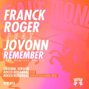 Franck Roger, Jovonn - Remember Remixes 2020 (Part 2)
