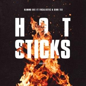 Kammu Dee - Hotsticks (feat. Focalistic & Semi Tee)