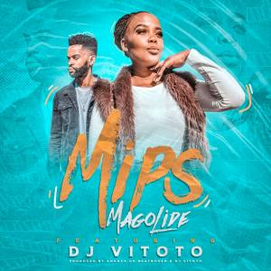 MIPS - Magolide (feat. Dj Vitoto)