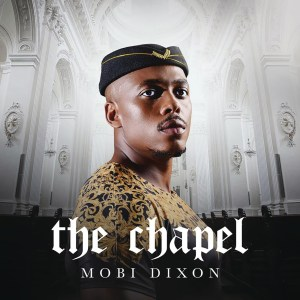 Mobi Dixon - The Chapel (Album)