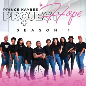 Prince Kaybee - Project Hope (Season 1)