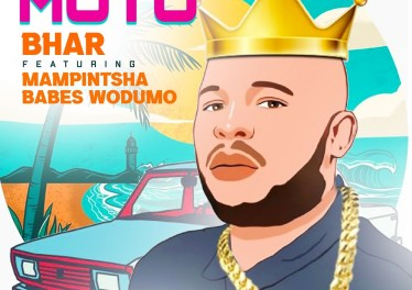 Bhar - Moto (feat. Mampintsha & Babes Wodumo)