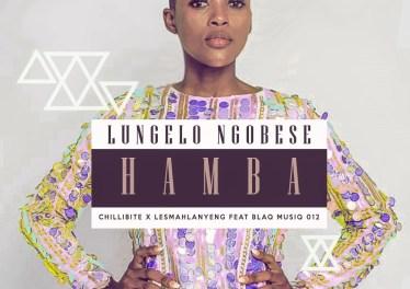 Chillibite, Lesmahlanyane, Lungelo Ngobese, BlaQ MuziQ 012 - Hamba (Original Mix)