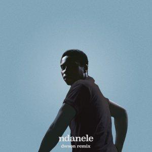 Bongeziwe Mabandla - ndanele (Dwson Remix)