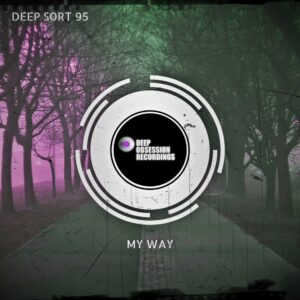 Deep Sort 95 - My Way EP