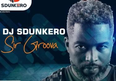Dj Sdunkero - Sir Groova (Album)