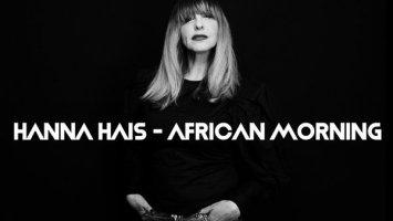 Hanna Hais - African Morning