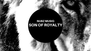 Nubz MusiQ - Son Of Royalty EP